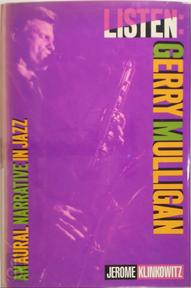 Listen-Gerry Mulligan - Jerome Klinkowitz (ISBN 9780028712659)