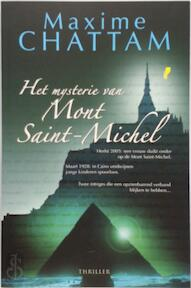 Het mysterie van Mont Saint-Michel - Maxime Chattam (ISBN 9789061123187)
