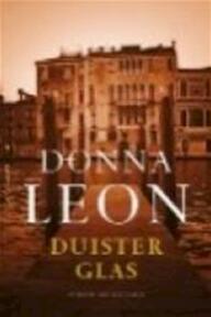 Duister glas - Donna Leon (ISBN 9789023420507)