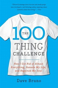 The 100 Thing Challenge - Dave Bruno (ISBN 9780061787744)