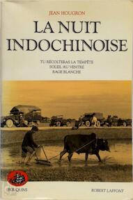 La nuit indochinoise - Jean Hougron (ISBN 9782221058718)