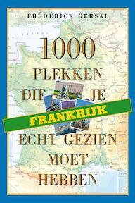 1000 plekken die je echt gezien moet hebben - F. Gersal (ISBN 9789058979506)