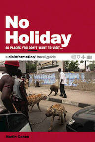 No Holiday - Martin Cohen (ISBN 9781932857290)