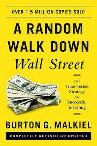 A Random Walk Down Wall Street - Burton G. Malkiel (ISBN 9780393352245)