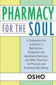 Pharmacy for the Soul - Osho (ISBN 9780312320768)