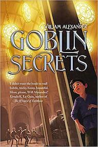 Goblin Secrets - William Alexander (ISBN 9781472108753)