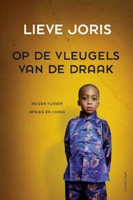 Op de vleugels van de draak - Lieve Joris (ISBN 9789045024615)