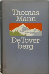 De Toverberg - Thomas Mann (ISBN 9789029530057)