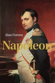 Napoleon - Alan Forrest (ISBN 9789085713722)