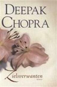 Zielsverwanten - Deepak Chopra (ISBN 9789022532201)
