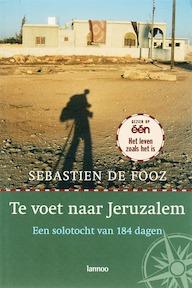 Te voet naar Jeruzalem - S. Fooz (ISBN 9789020966640)