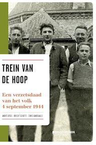 Trein van de hoop - André Gysel, Brecht Schotte, Chris Vandewalle (ISBN 9789058269164)