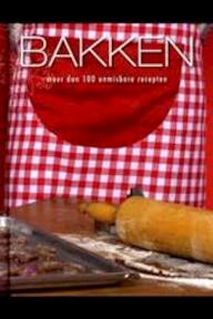 Bakken - Jetty Huisman, Tanja Timmerman (ISBN 9781445403014)