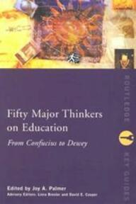Fifty Major Thinkers on Education - Liora Bresler (ISBN 9780415231268)