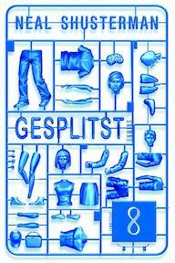 Gesplitst - Neal Shusterman (ISBN 9789047704010)