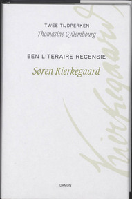 Twee tijdperken / Een literaire recensie - Søren Kierkegaard, Thomasine Gyllembourg (ISBN 9789055739752)