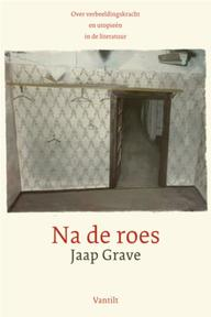Na de roes - Jaap Grave (ISBN 9789460040832)