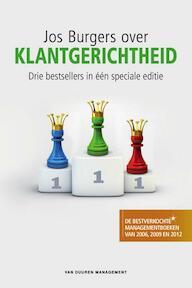 Jos Burgers over klantgerichtheid - Jos Burgers (ISBN 9789089651518)