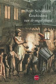 Geschiedenis van de ongelijkheid - Peter Scholliers (ISBN 9789491297724)