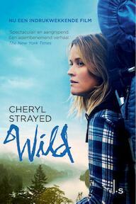 Wild. Over jezelf verliezen, terugvinden en 1700 kilometer hiken - Cheryl Strayed (ISBN 9789021015682)