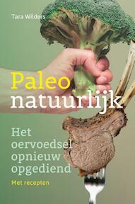 Paleo natuurlijk - Tara Wilders (ISBN 9789460151255)