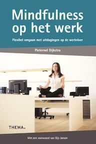 Mindfulness op het werk - Pieternel Dijkstra (ISBN 9789058719744)