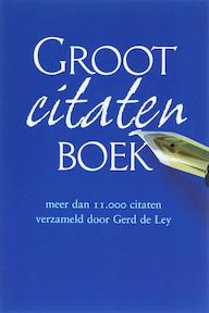 Groot citatenboek - G. de Ley (ISBN 9789026121098)