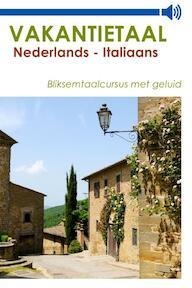 Vakantietaal Nederlands - Italiaans - Vakantietaal (ISBN 9789490848958)