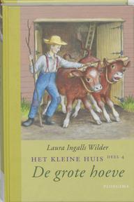 De grote hoeve - Laura Ingalls Wilder (ISBN 9789021618463)