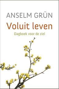 Voluit leven - Anselm Grün (ISBN 9789043525343)