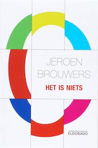 Het is niets - J. Brouwers (ISBN 9789047100355)