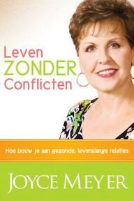 Leven zonder conflicten - Joyce Meyer (ISBN 9789068230482)
