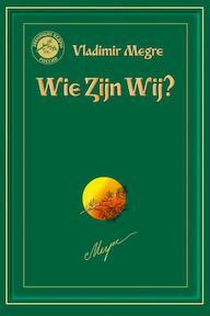 Wie zijn wij - V. Megre, Vladimir Megre (ISBN 9789077463130)
