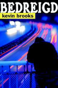 Bedreigd - K. Brooks, Kevin Brooks (ISBN 9789061698920)