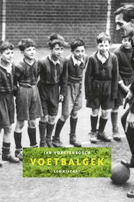 Voetbalgek - Jan Vorstenbosch (ISBN 9789056378523)