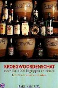 Kroegwoordenschat - Paul van Riel (ISBN 9789060055700)