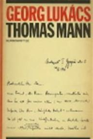 Thomas Mann - Georg Lukacs (ISBN 9789061680925)