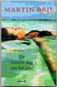 De heetste dag van het jaar - Martin Bril (ISBN 9789044608595)