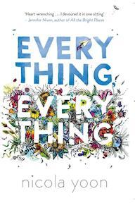 Everything, Everything - Nicola Yoon (ISBN 9780552574235)