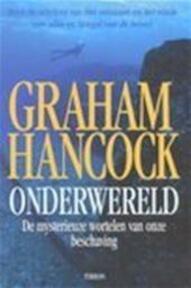 Onderwereld - Graham Hancock (ISBN 9789043903387)