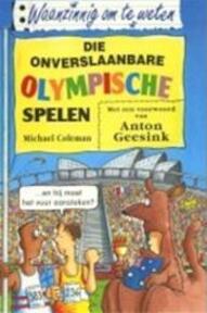 Die onverslaanbare Olympische Spelen - Marilyn Coleman (ISBN 9789020605112)