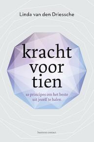 Kracht voor tien - Linda van den Driessche (ISBN 9789047009412)