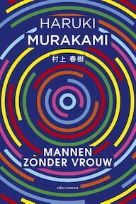 Mannen zonder vrouw - Haruki Murakami (ISBN 9789025446604)