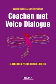 Coachen met Voice Dialogue - Judith Budde, Karin Brugman (ISBN 9789462720602)