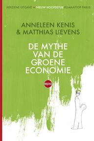 De mythe van de groene economie - Anneleen Kenis, Matthias Lievens (ISBN 9789462670594)
