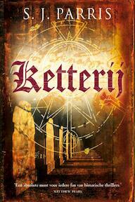 Ketterij - S.J. Parris (ISBN 9789049500351)