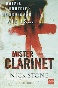 Mister Clarinet - Nick Stone, Hugo Kuipers (ISBN 9789022546000)