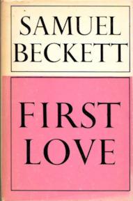 First Love - Samuel Beckett
