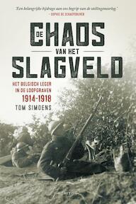 De chaos van het slagveld - Tom Simoens (ISBN 9789492159663)