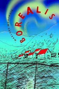 Borealis - Marloes Morshuis (ISBN 9789047708667)
